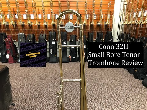 Conn 32HSmall Bore Tenor Trombone Review | Trombone News