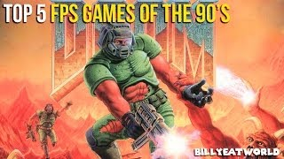Top 5 First Person Shooter Games - Part 1: 1990-1999