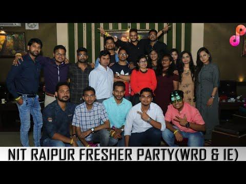 NIT RAIPUR FRESHER PARTY (WRD & IE) 2018 - 2019|| BACHELOR BOYS ||