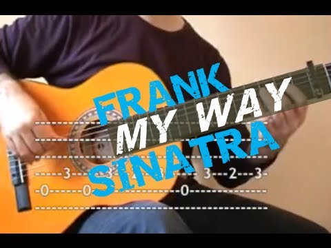 My Way (Frank Sinatra). Lead Vocal adapted for Guitar (with TAB ...