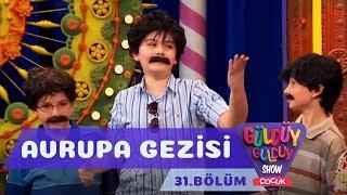 Güldüy Güldüy Show Çocuk 31. Bölüm Avrupa Gezisi