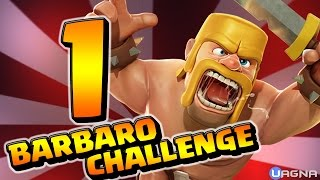 Clash of clans: SFIDE IMPOSSIBILI