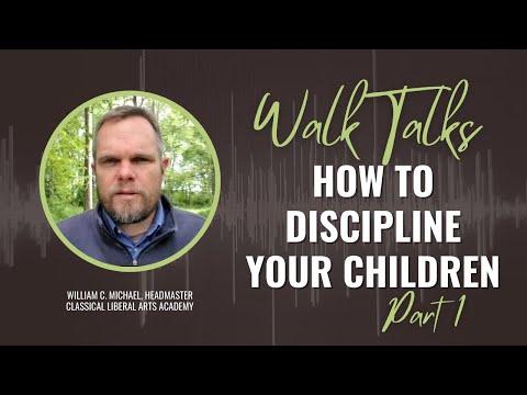 How to Discipline Your Children - Part 1