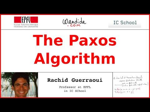 The Paxos Algorithm | Rachid Guerraoui