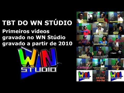 TBT Do WN Stúdio - Primeiros Vídeos Gravado No WN Stúdio A Partir De 2010