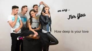 Download For You acapella - How deep is your love (Bee Gees cover) MP3 song and Music Video