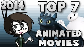 My TOP 7 BEST ANIMATED Movies of 2014