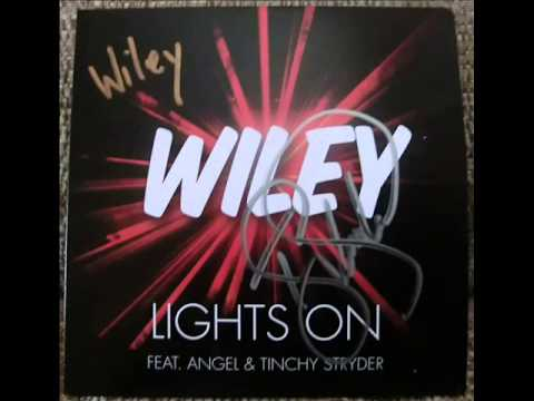 Wiley Feat Angel - Lights On (Alternate Version) [No Tinchy Stryder Verse]