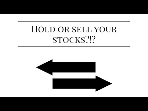 Sell or Hold Your Stocks?