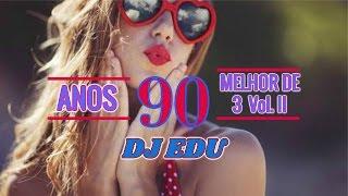Gambar cover ANOS 90 O MELHOR DO FLASHBACK   (MELHOR DE 3) Vol. 2