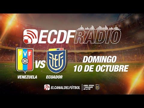 VERSION RADIO: Venezuela vs Ecuador - Eliminatorias Sudamericanas Fecha 5