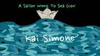 Sailor Song & All At Sea