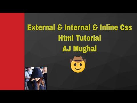 Html Css Tutorial |  Internal ,Inline and External Css | AJ Mughal