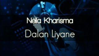 Gambar cover Nella Kharisma Dalan Liyane Lirik