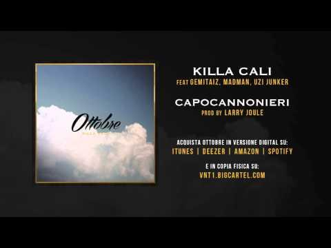 Killa Cali - Capocannonieri feat. Gemitaiz, MadMan, Uzi Junker (Prod. da Larry Joule)