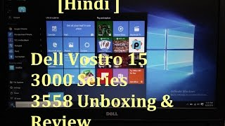 Dell vostro 15 3000 series 3558 Unboxing & review finally I purchase my Dell Laptop