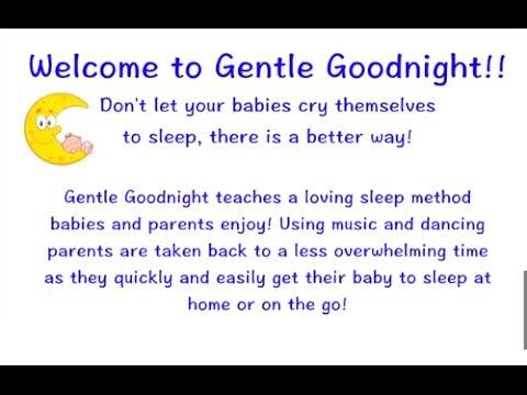Gentle Goodnight- no crying sleep method