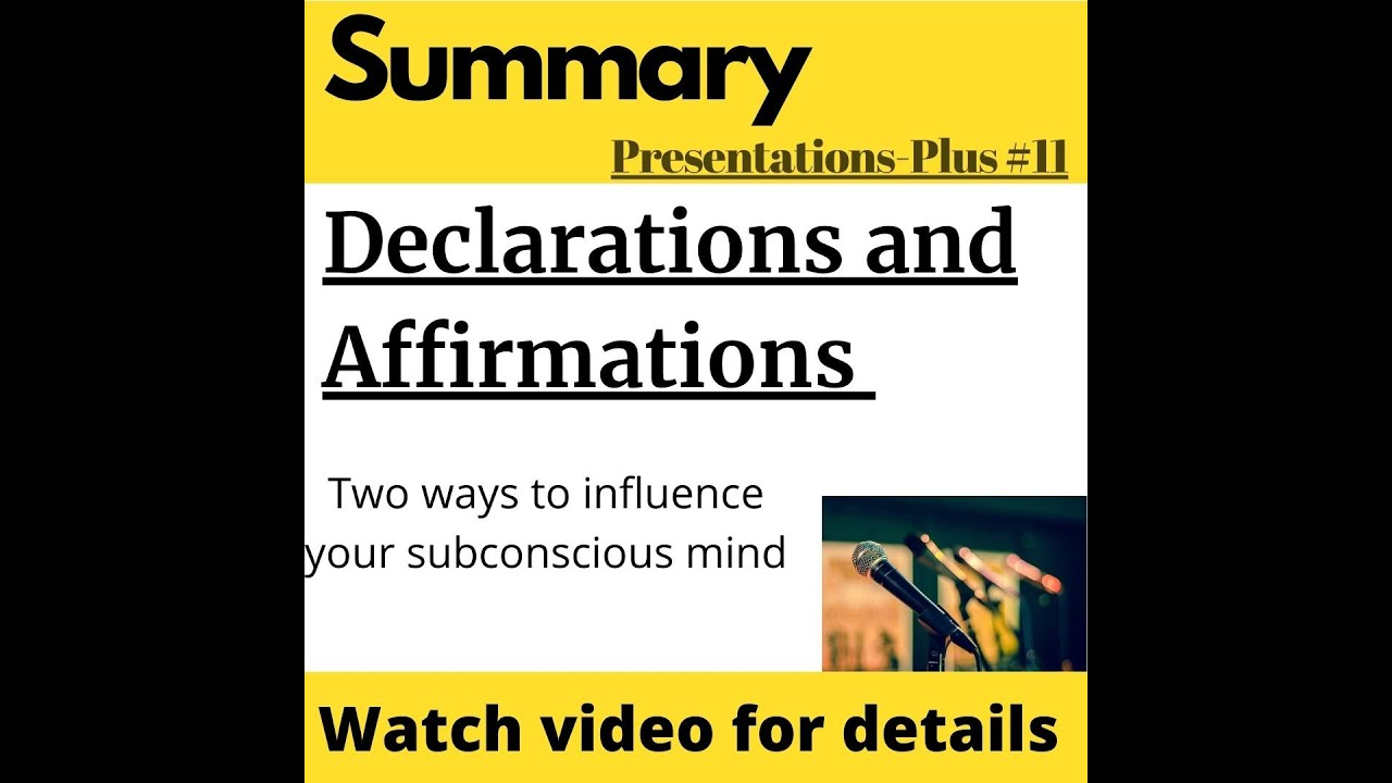 Declarations and Affirmations
