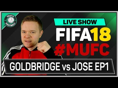 Man Utd Career Mode FIFA 18 MOURINHO Vs GOLDBRIDGE