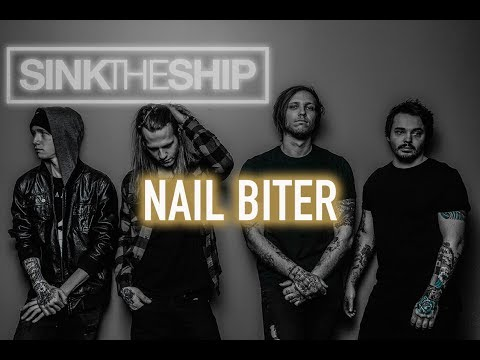 Sink The Ship - Nail Biter (OFFICIAL MUSIC VIDEO)