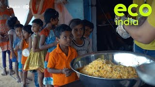 Eco India: One step forward towards solving the problems of food waste, hunger and malnutrition