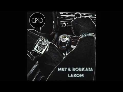 Bobkata & MBT - Lakom