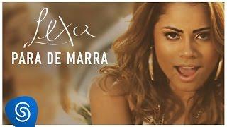 Lexa :: Para de Marra (Clipe Oficial) thumbnail