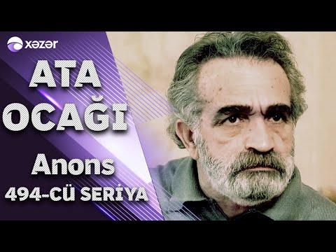 Ata Ocağı (494-cü seriya) ANONS