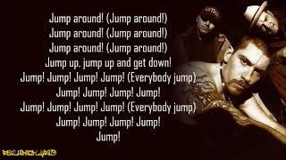 House of Pain - Jump Around (Lyrics)