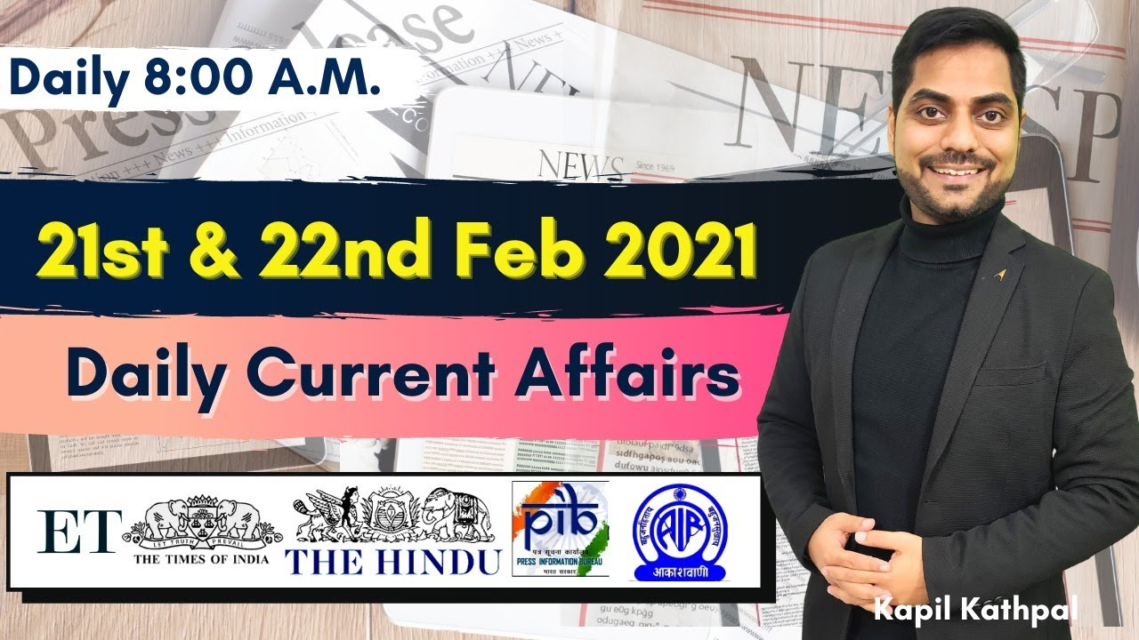Download Daily Current Affairs | 21st & 22nd February 2021 | Bank | SSC | Railways | Kapil Kathpal |