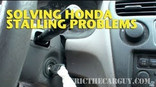 Solving Honda Stalling Problems -Ericthecarguy