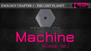 [EXO/2CD] 01. MACHINE [EXOLOGY CHAPTER 1: THE LOST PLANET]
