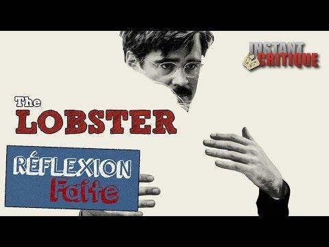 réflexion-faite-#22---the-lobster