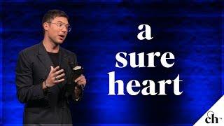 A Sure Heart // Judah Smith