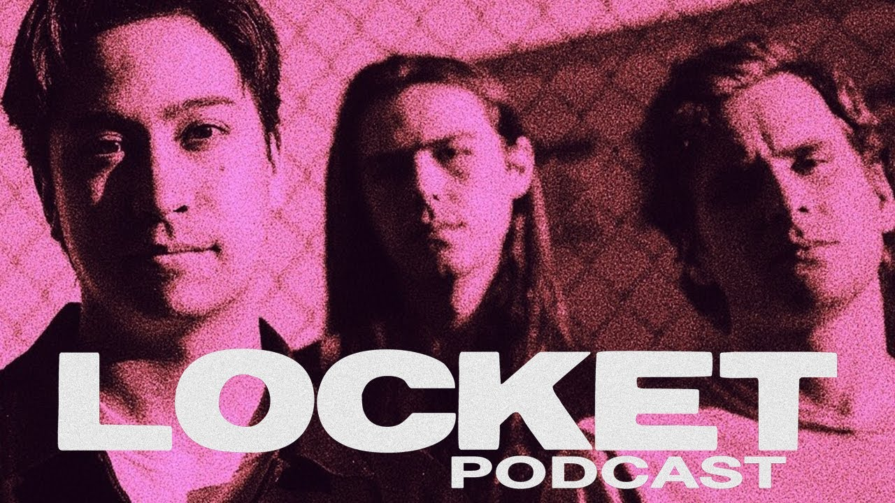 The Locket Podcast w/ Tay Ewart (LIKE PACIFIC) - Episode 4