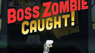 ZOMBIE CATCHERS BOSS ZOMBIES GAMEPLAY ALL BOSSES