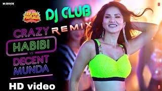 Crazy Habibi Vs Decent Munda Dj Remix    DJ CLUB    Latest Dj 2019   