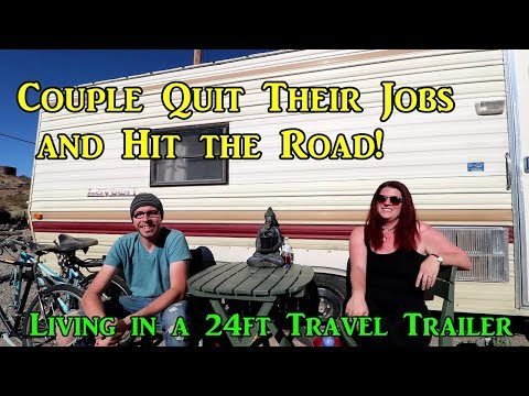 Couple Quit Their Jobs and Hit the Road!  Living in a 24ft Travel Trailer