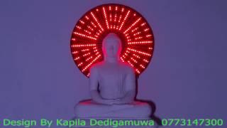 LED digital Buddha halo design by Kapila Dedigamuwa +94 773147300 part 1