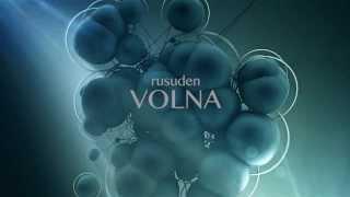 Rusuden - VOLNA Promo2