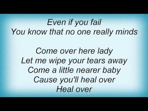 Kt Tunstall - Heal Over Lyrics
