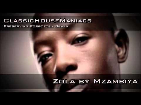 Mzambiya - Zola
