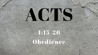 Acts 1:15-26 Obedience