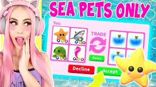 I ONLY Traded SEA PETS In Adopt Me For 24 Hours... Roblox Adopt Me Trading