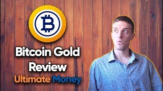 Bitcoin Gold review - The Ultimate Money Guide to BTG