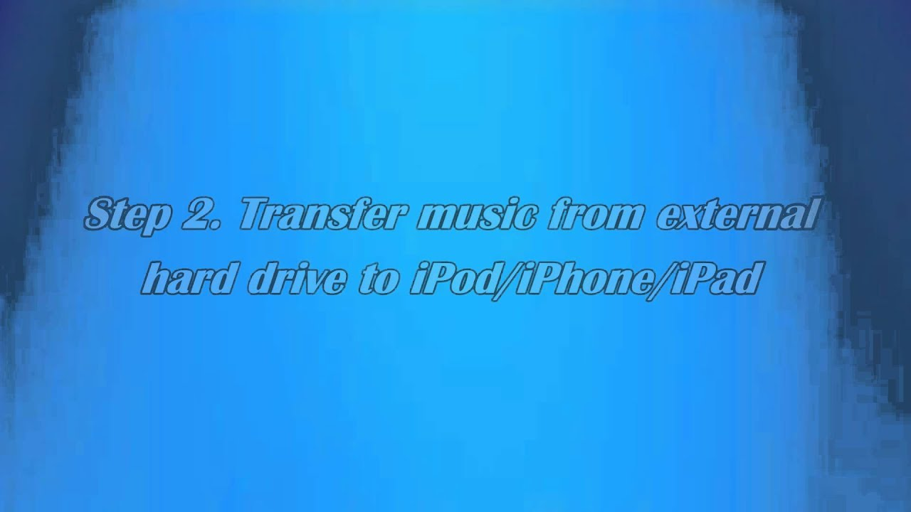 Transfer Music from External Hard Drive to iTunes