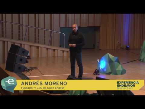 Andrés Moreno - Fundador y CEO de Open English | Experiencia Endeavor Buenos Aires 2017