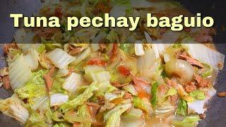 Tuna pechay baguio recipe | filipino food | ginisa