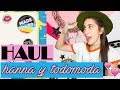 HAUL TODOMODA Y HANNA | Fashion Diaries