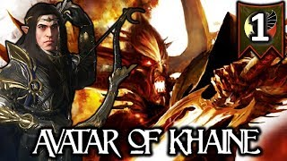 ALITH ANAR, AVATAR OF KHAINE! - Total War Warhammer 2 High Elves Campaign #1